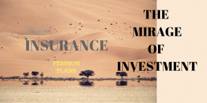 Insurance – the investment mirage