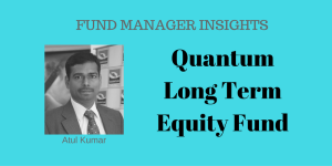 Know your Fund – Quantum Long Term Equity