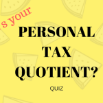 Personal Tax Quotient – Are you ready to save taxes?