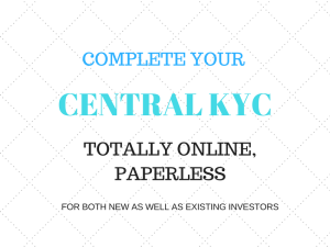 Central KYC – I updated my KYC, completely online in just 10 minutes