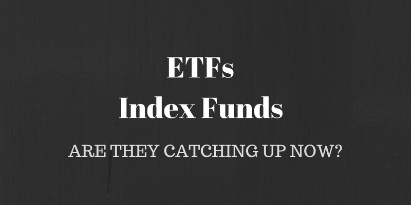 ETFs and Index Funds