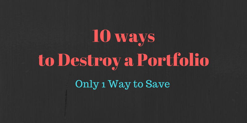 10 ways to destroy a portfolio - save with an advisor