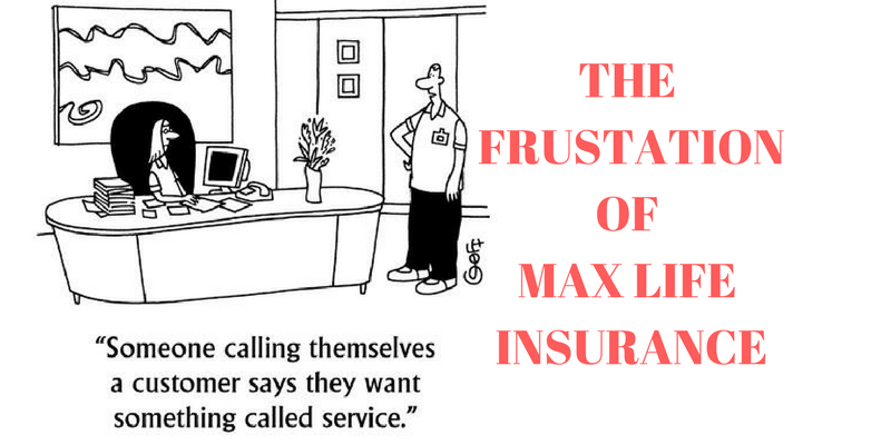 MAX LIFE INSURANCE - DYING FOR BUSINESS