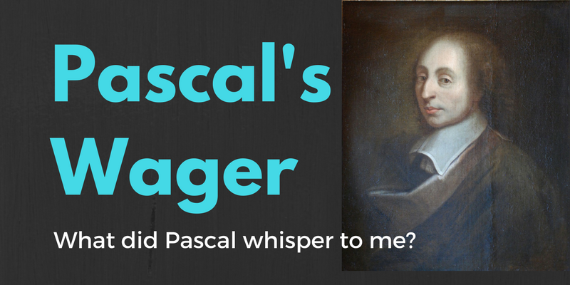 What did Pascal whisper to me?