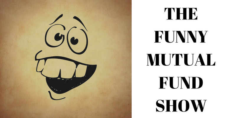 THE FUNNY MUTUAL FUND SHOW